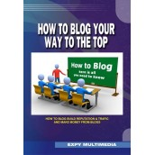How to blog your way to the top